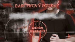Darčekový poukaz escape room - fantóm Bratislavy | zazito.ooo